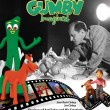 Gumby  Imagined – The Ultimate Gumby Retrospective – Now Available!